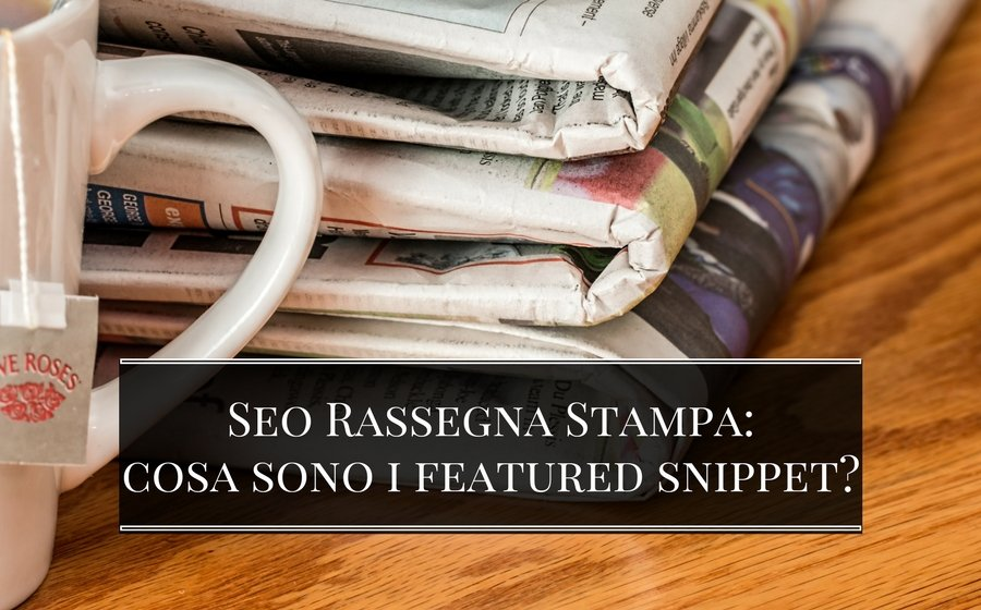 Cosa sono i featured snippets?